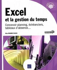 Faïza Moumen Piasco - Excel et la gestion du temps - Concevoir planning, échéanciers, tableaux d'absence....