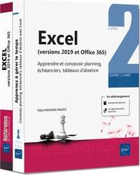 Faïza Moumen Piasco - Excel (versions 2019 et Office 365) - Coffret de 2 volumes : Aprendre et concevoir planning, échéanciers, tableaux d'absence.