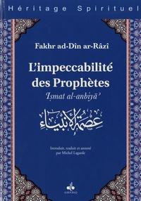 Fakhr ad-Dîn Ar-Râzî - L'impeccabilité des prophètes - Ismat al-anbiyâ'.