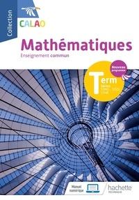 Fakhreddine Ghommid et Marie-Sophie Cuttaz - Mathématiques Tle enseignement commun STMG, STHR, ST2S.
