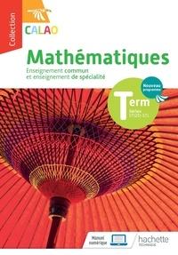 Fakhreddine Ghommid et Cédric Climent - Mathématiques Tle STI2D-STL Calao - Enseignement commun et enseignement de spécialité.