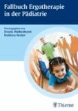 Fallbuch Ergotherapie in der Pädiatrie.