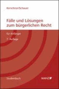 Fälle und Lösungen zum bürgerlichen Recht für Anfänger.