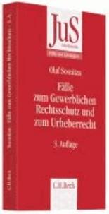 Fälle zum Gewerblichen Rechtsschutz und Urheberrecht.