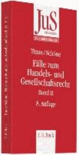 Fälle zum Handels- und Gesellschaftsrecht Band 02.