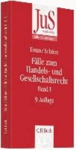Fälle zum Handels- und Gesellschaftsrecht Band I.