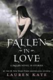 Fallen in Love - A Fallen Novel in Stories.