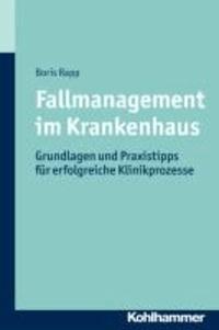 Fallmanagement im Krankenhaus - Grundlagen und Praxistipps für erfolgreiche Klinikprozesse.
