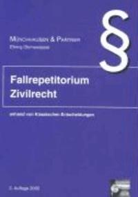 Fallrepetitorium Zivilrecht anhand von 100 Klassischen Entscheidungen. Karteikarten.