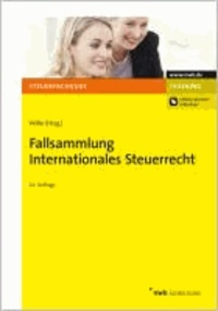 Fallsammlung Internationales Steuerrecht.