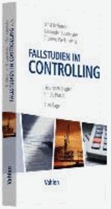 Fallstudien im Controlling - Lösungsstrategien für die Praxis.
