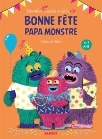Falzar et  Nikol - Bonne fête papa monstre.