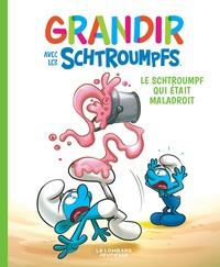 Falzar et Thierry Culliford - Grandir avec les Schtroumpfs Tome 2 : Le Schtroumpf qui était maladroit.