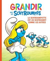 Falzar et Antonello Dalena - Grandir avec les Schtroumpfs Tome 4 : La Schtroumpfette est un Schtroumpf comme les autres.