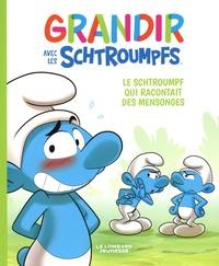 Falzar et Thierry Culliford - Grandir avec les Schtroumpfs Tome 6 : Le Schtroumpf qui racontait des mensonges.