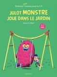 Falzar - Julot Monstre joue dans le jardin.