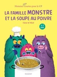 Falzar et  Nikol - La famille monstre et la soupe au poivre.