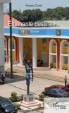 Famany Condé - Etonnante destinée....