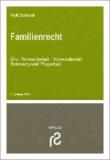Familienrecht - Ehe, Verwandtschaft, Vormundschaft, Betreuung und Pflegschaft.