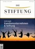 Familienunternehmen & Stiftung - Verantwortung für Generationen.