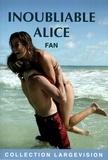 Fan - Inoubliable Alice.