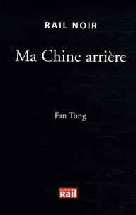 Fan Tong - Ma Chine arrière.