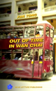 Fan Tong - Out of time in Wanchai.