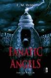 Fanatic Angels.