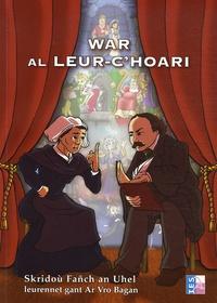 Fañch an Uhel - War al leur-c'hoari. 1 CD audio