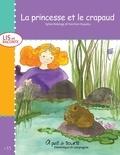 Fanchon Esquieu et Sylvie Roberge - Lis et raconte  : La princesse et le crapaud.