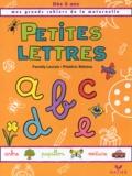 Fanelly Lacroix et Frédéric Rébéna - Petites lettres, dès 5 ans.