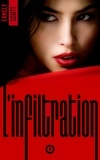 Fanely SCOTT - L'Infiltration - tome 1.