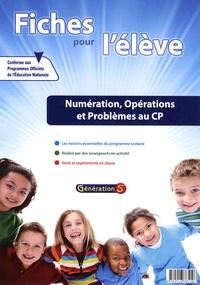 Fanette Boudon - Numération, opérations et problèmes au CP - Fiches pour l'élève.