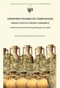 Fanette Laubenheimer et Anne Schmitt - Amphores vinaires de Narbonnaise - Production et grand commerce - Création d'une base de données géochimiques des ateliers.