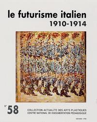 Fanette Roche-Pézard - Le futurisme italien (1910-1914) - Avec diapositives.