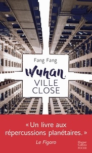 Fang Fang - Wuhan, ville close - Journal.
