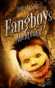 Fangboys Abenteuer.