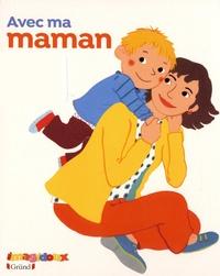 Fani Marceau et Claire Le Grand - Avec ma maman.