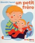 Fani Marceau et Claire Le Grand - Bientôt j'aurais un petit frère.