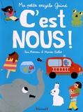 Fani Marceau et Marion Billet - C'est nous ! - Ma petite encyclo Gründ.