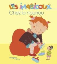 Fani Marceau et Claire Le Grand - Chez ma nounou.