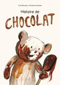 Fani Marceau et Christine Davenier - Histoire de chocolat.