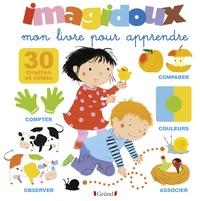 Fani Marceau et Claire Le Grand - Imagidoux, mon livre pour apprendre.