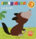 Fani Marceau et Claire Le Grand - La forêt.