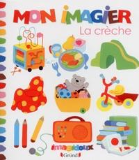 Fani Marceau et Claire Le Grand - Mon imagier - La crèche.