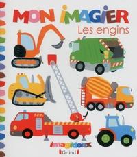 Fani Marceau et Claire Le Grand - Mon imagier - Les engins.