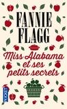 Fannie Flagg - Miss Alabama et ses petits secrets.