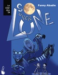 Fanny Abadie - Le clan des in' - Tome 2, Super lune.