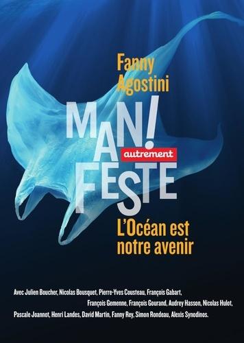 Fanny Agostini - L'océan est notre avenir.