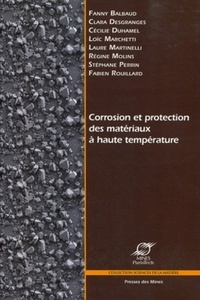 Fanny Balbaud et Clara Desgranges - Corrosion et protection des matériaux à haute température.